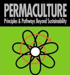 Permaculture - Principles & Pathways Beyond Sustainability, David Holmgren
